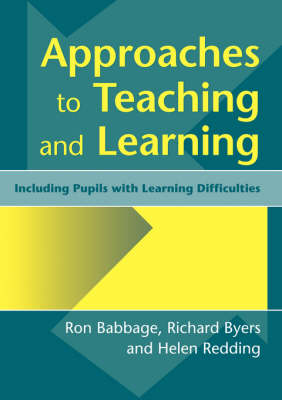 Approaches to Teaching and Learning: Including Pupils with Learnin Diffculties (Paperback)