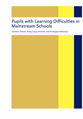 Pupils with Learning Difficulties in Mainstream Schools (Paperback)