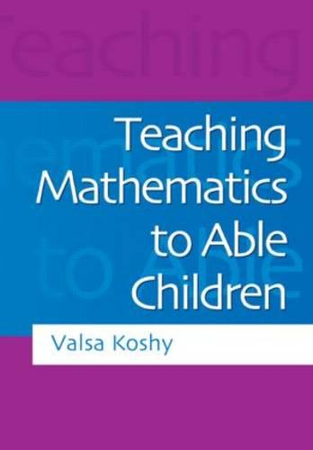 Teaching Mathematics to Able Children (Paperback)