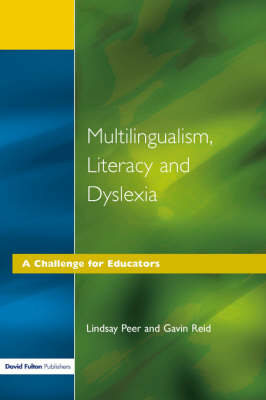 Multilingualism, Literacy and Dyslexia: A Challenge for Educators (Paperback)