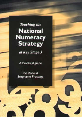 Teaching the National Strategy at Key Stage 3: A Practical Guide (Paperback)