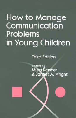 How to Manage Communication Problems in Young Children (Paperback)