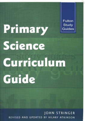 Primary Science Curriculum Guide (Paperback)