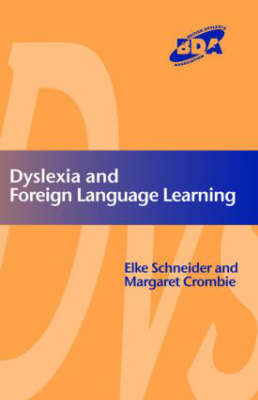 Dyslexia and Modern Foreign Languages (Paperback)