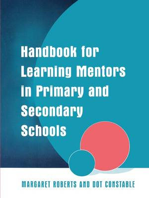 Handbook for Learning Mentors in Primary and Secondary Schools (Paperback)