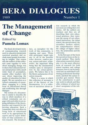 The Management of Change - BERA Dialogues (Paperback)