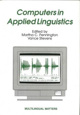 Computers in Applied Linguistics - Multilingual Matters (Paperback)