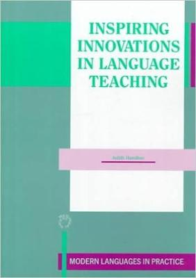Inspiring Innovations in Language Teaching - Modern Language in Practice (Paperback)