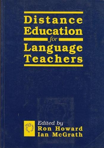 Distance Education for Language Teachers: A U.K. Perspective (Hardback)