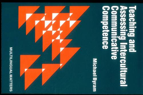 Teaching and Assessing Intercultural Communicative Competence (Paperback)