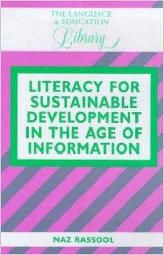 Literacy for Sustainable Development in the Age of Information - The Language and Education Library (Hardback)