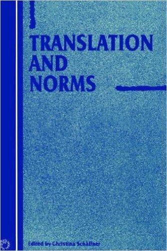 Translation and Norms - Current Issues in Language and Society Monographs (Hardback)