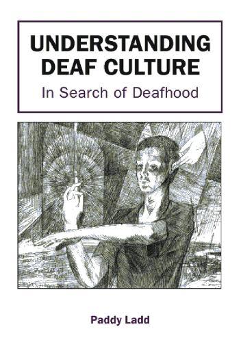 Understanding Deaf Culture: In Search of Deafhood (Paperback)
