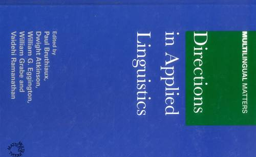 Directions in Applied Linguistics: Essays in Honor of Robert B. Kaplan - Multilingual Matters (Hardback)