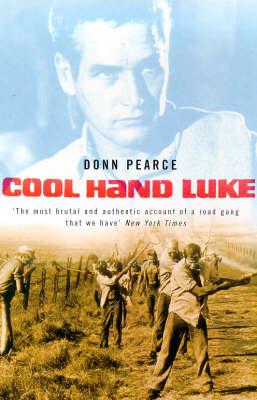 Cool Hand Luke - Film Ink S. (Paperback)