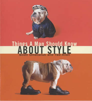 Things a Man Should Know About Style (Hardback)