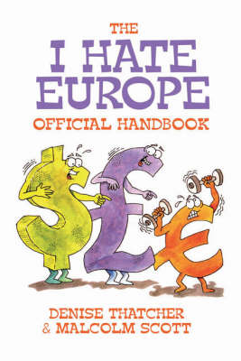 I Hate Europe: The Official Handbook (Paperback)