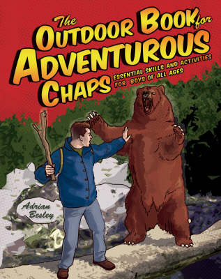 The Outdoor Book for Adventurous Chaps (Paperback)
