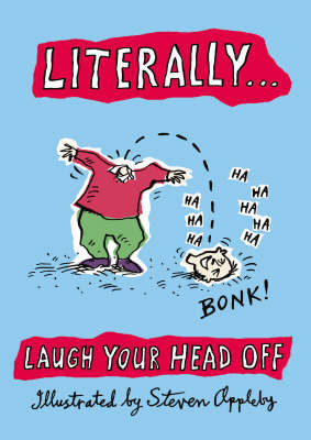 Literally... Laugh Your Head Off (Hardback)