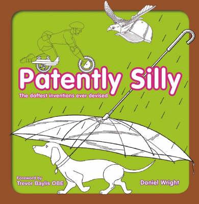 Patently Silly (Hardback)