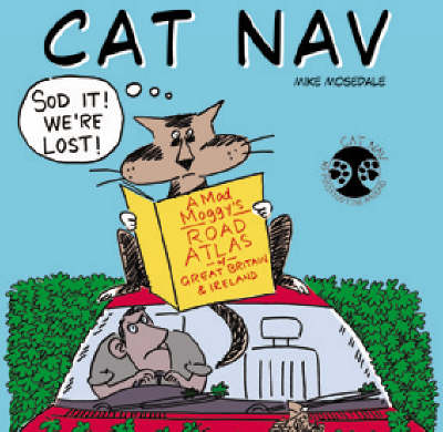 Cat Nav: A Mad Moggy's Road Atlas of Great Britain and Ireland (Paperback)