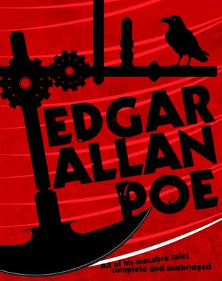 The Best of Edgar Allan Poe: All of His Macabre Tales Complete and Unabridged (Paperback)