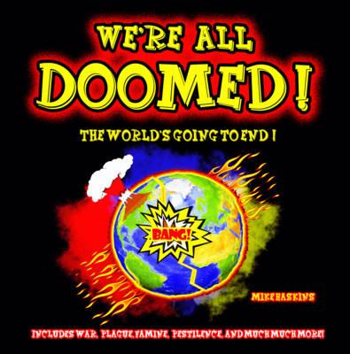 We're All Doomed (Hardback)