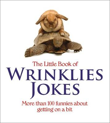 The Little Book of Wrinklies Jokes (Paperback)