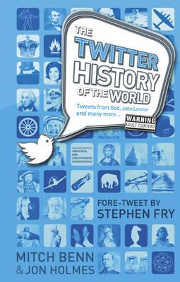 The History of the World Twitter (Hardback)