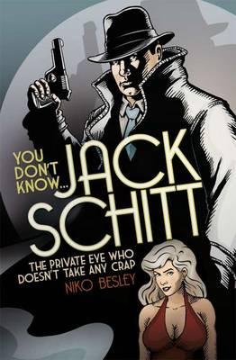 You Don't Know... Jack Schitt (Hardback)