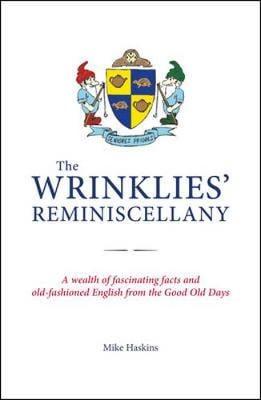 The Wrinklies' Reminiscellany (Hardback)