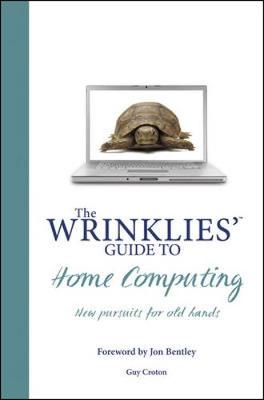 Wrinklies' Guide to Home Computing (Hardback)