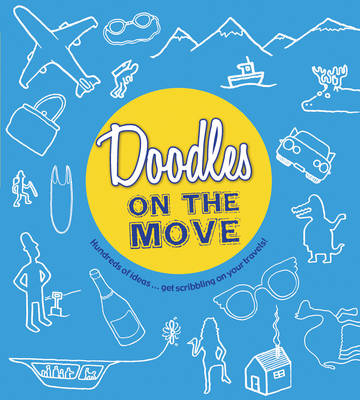 Doodles on the Move (Paperback)