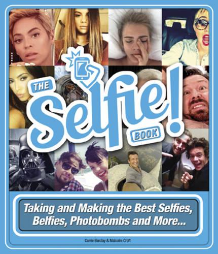 The Selfie Book! (Hardback)