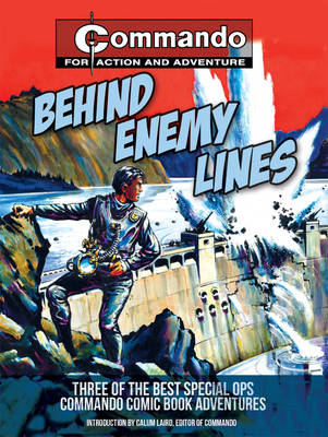 Commando: Behind the Enemy Lines (Paperback)