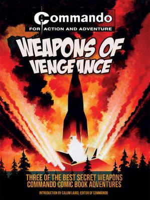 Commando: Weapons of Vengeance (Paperback)