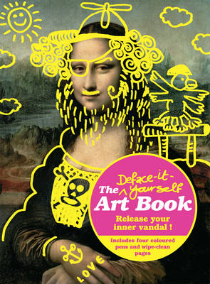 Deface It Yourself Art Book (Paperback)