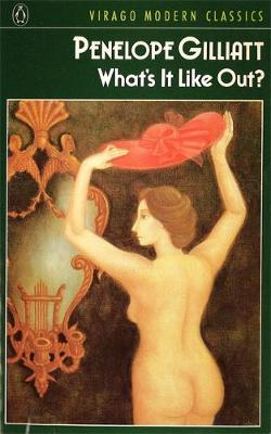 What's It Like Out? - Virago Modern Classics (Paperback)