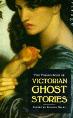 Virago Victorian Ghost Stories (Paperback)
