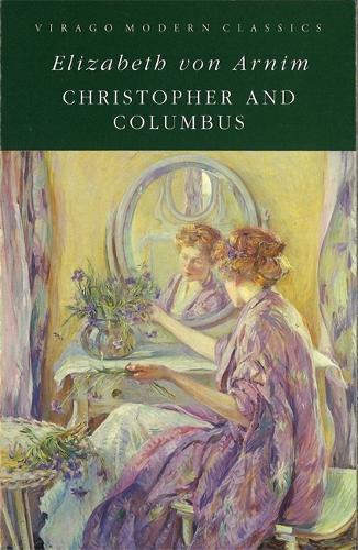 Christopher And Columbus: A Virago Modern Classic - Virago Modern Classics (Paperback)