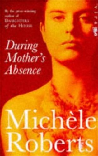 During Mother's Absence (Paperback)