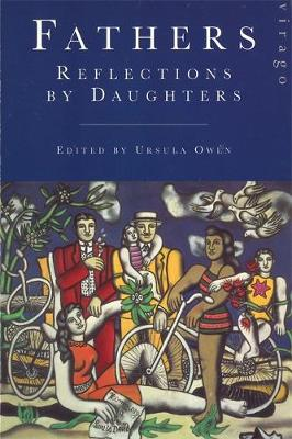 Fathers: Reflections by Daughters (Paperback)
