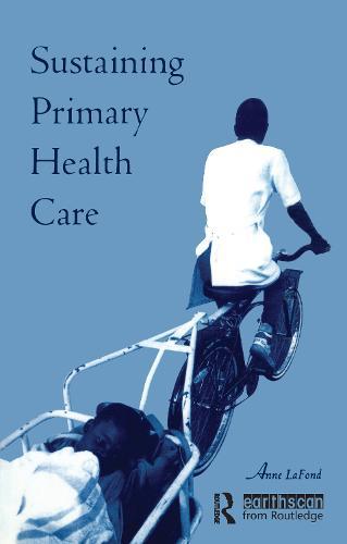 Sustaining Primary Health Care (Paperback)