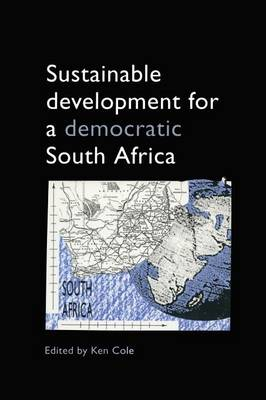 Sustainable Development for a Democratic South Africa (Paperback)