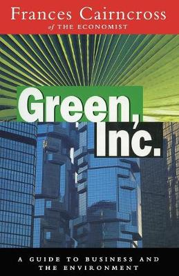 Green Inc.: Guide to Business and the Environment (Paperback)