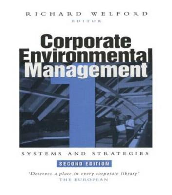 Corporate Environmental Management 1: Systems and strategies (Paperback)