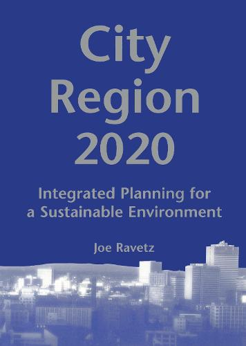 City-Region 2020: Integrated Planning for a Sustainable Environment (Paperback)