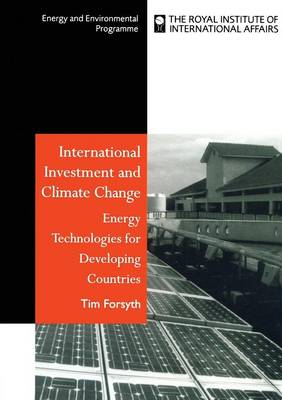 International Investment and Climate Change: Energy Technologies for Developing Countries (Paperback)