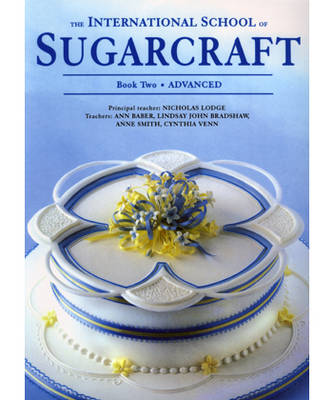 International School of Sugarcraft Book 2 (Paperback)