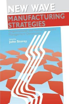 New Wave Manufacturing Strategies: Organizational and Human Resource Management Dimensions - Human Resource Management series (Paperback)